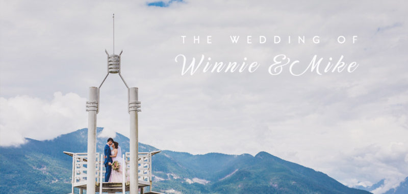 VANCOUVER WEDDING PHOTOGRAPHY | Winnie & Mike| Sea to Sky, Squamish, BC